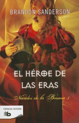 El héroe de las eras / The Hero Of Ages Cover Image