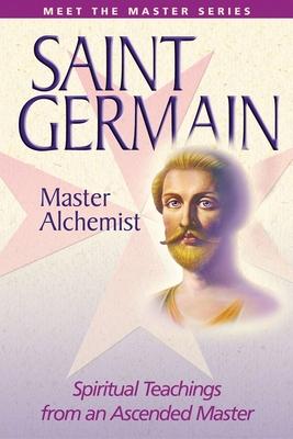 Saint Germain: The Master Alchemist (Meet the Masters) Cover Image