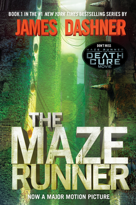 The Maze Runner (Maze Runner, Book One): Book One (Maze Runner Trilogy #1) Cover Image