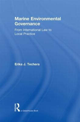 Marine Environmental Governance: From International Law to Local Practice Cover Image