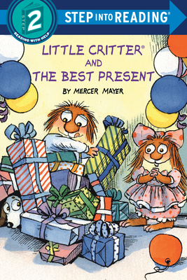 Little Critter and the Best Present (Step into Reading) Cover Image