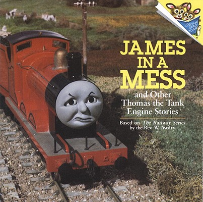 James in a Mess and Other Thomas the Tank Engine Stories (Thomas & Friends) Cover