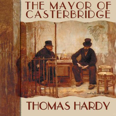 the mayor of casterbridge rooted in Written by thomas hardy, narrated by john nettles, david calder, janet dale download the app and start listening to the mayor of casterbridge (dramatised) today - free with a 30 day trial.