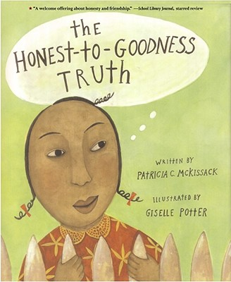 The Honest-to-Goodness Truth Cover Image