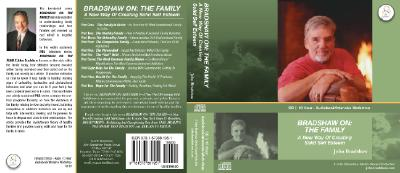 Bradshaw On: The Family: A New Way of Creating Solid Self Esteem Cover Image
