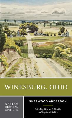 Winesburg, Ohio (Norton Critical Editions) Cover Image