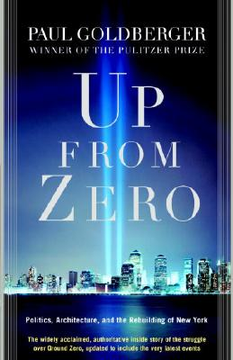 Up from Zero: Politics, Architecture, and the Rebuilding of New York Cover Image