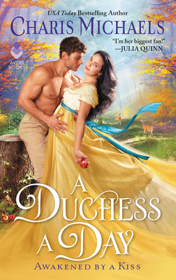 A Duchess a Day (Awakened by a Kiss #1) Cover Image