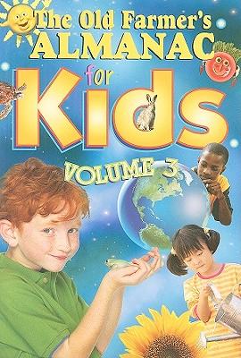 Cover for The Old Farmer's Almanac for Kids, Volume 3