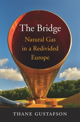 The Bridge: Natural Gas in a Redivided Europe Cover Image