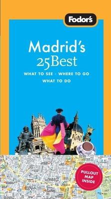 Fodor's Madrid's 25 Best Cover