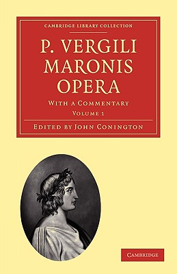 P. Vergili Maronis Opera: With a Commentary Cover Image