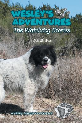 Wesley's Adventures: The Watchdog Stories Cover Image