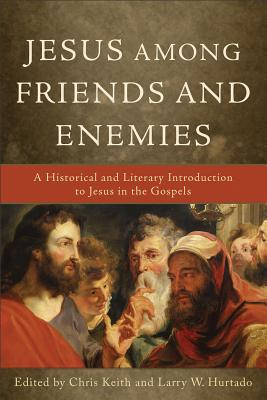 Jesus Among Friends and Enemies Cover