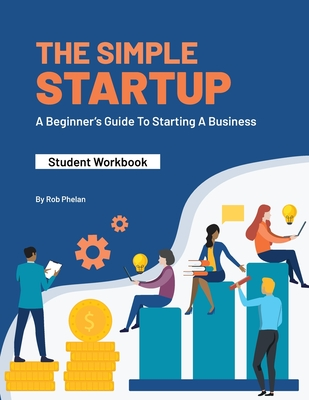 The Simple StartUp: Student Workbook Cover Image