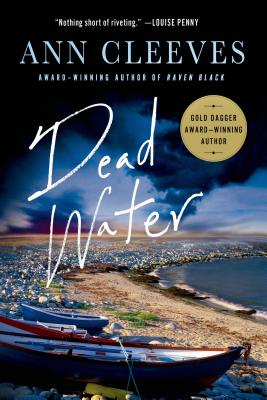 Dead Water: A Shetland Mystery (Shetland Island Mysteries #5) Cover Image