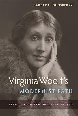 Virginia Woolf's Modernist Path: Her Middle Diaries and the Diaries She Read Cover Image