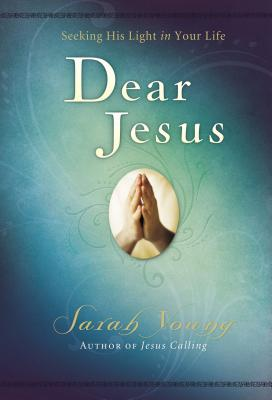 Dear Jesus: Seeking His Light in Your Life, Padded Hardcover, with Scripture References Cover Image