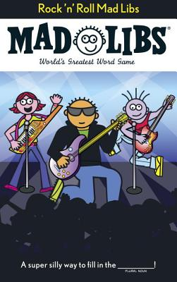 Rock 'n' Roll Mad Libs: World's Greatest Word Game Cover Image