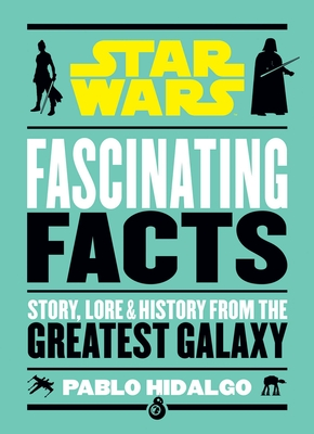 Star Wars: Fascinating Facts Cover Image