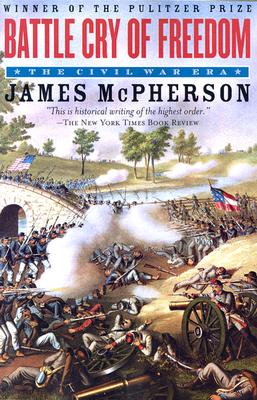 Battle Cry of Freedom James M. McPherson