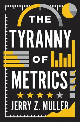 The Tyranny of Metrics Cover Image