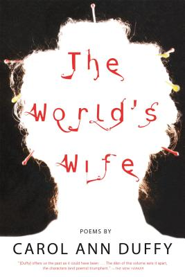 The World's Wife: Poems Cover Image
