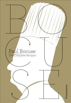 Paul Bocuse: The Complete Recipes Cover Image