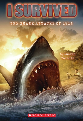 I Survived the Shark Attacks of 1916 (I Survived #2) Cover Image