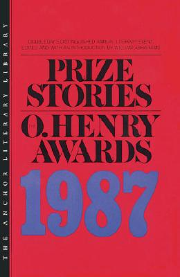 Prize Stories, the O Henry Award 1987: The O. Henry Awards Cover Image