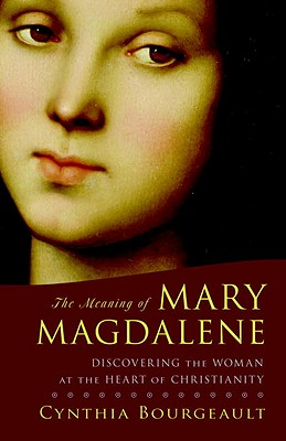 The Meaning of Mary Magdalene Cover