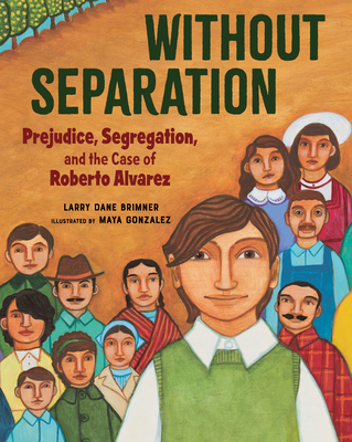 Without Separation: Prejudice, Segregation, and the Case of Roberto Alvarez Cover Image