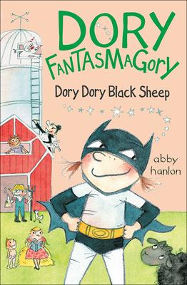 Dory Dory Black Sheep (Dory Fantasmagory #3) Cover Image
