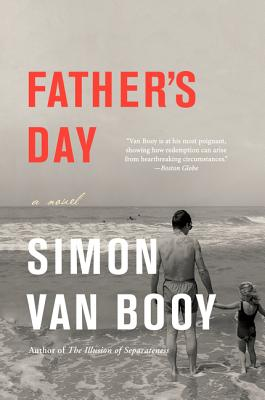 Father's Day: A Novel Cover Image