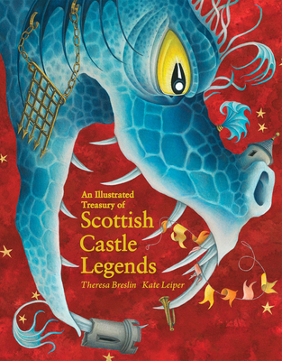 An Illustrated Treasury of Scottish Castle Legends Cover Image