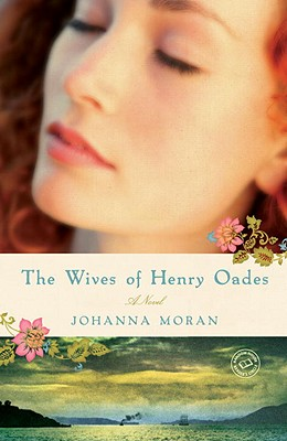 The Wives of Henry Oades: A Novel Cover Image
