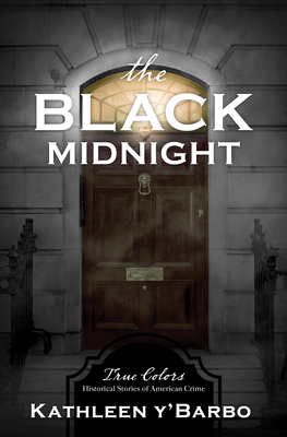 Cover for The Black Midnight (True Colors #7)