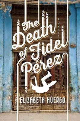 The Death of Fidel Perez Cover