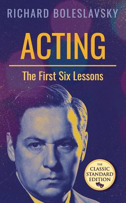 Acting; The First Six Lessons Cover Image