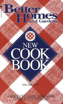 Better Homes & Gardens New Cookbook: 11th Edition (Better Homes and Gardens) Cover Image