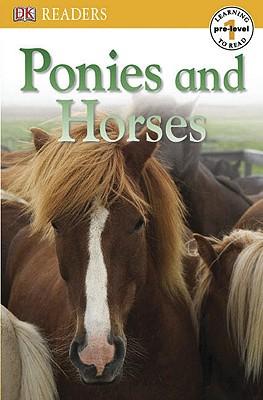 DK Readers L0: Ponies and Horses (DK Readers Pre-Level 1) Cover Image