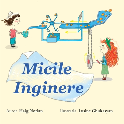 Little Engineers: Romanian Edition Cover Image