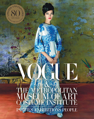 Vogue and the Metropolitan Museum of Art Costume Institute: Updated Edition Cover Image