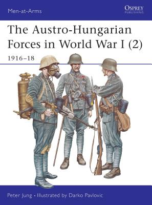 The Austro-Hungarian Forces in World War I (2) Cover