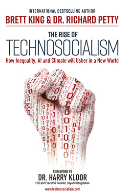 The Rise of Technosocialism: How Inequality, AI and Climate will Usher in a New World  Cover Image