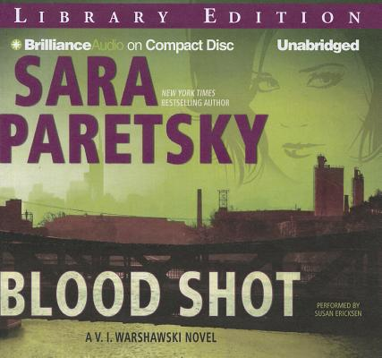 Blood Shot (V.I. Warshawski Novels #5) Cover Image