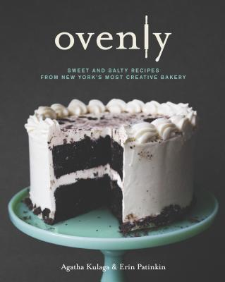 Ovenly: Sweet and Salty Recipes