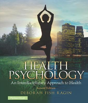 Health Psychology, 2nd Edition: An Interdisciplinary Approach to Health Cover Image