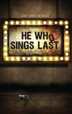 He Who Sings Last Cover
