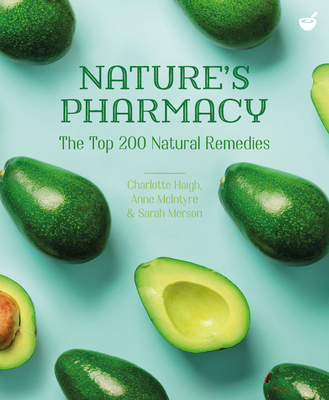 Nature's Pharmacy: TheTop200 Natural Remedies Cover Image